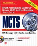 MCTS Configuring Windows Server 2008 : Exam 70-640, Suhanovs, Dennis, 0071599274