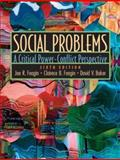 Social Problems : A Critical Power-Conflict Perspective, Baker, David V. and Feagin, Clairece B., 013099927X