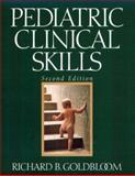 Pediatric Clinical Skills, Goldbloom, Richard B., 0443079277