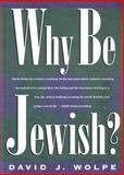 Why Be Jewish?, David J. Wolpe, 0805039279