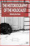 Historiography of the Holocaust, Stone, Dan, 1403999279