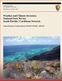 Weather and Climate Inventory National Park Service South Florida / Caribbean Network, Christopher Davey and Kelly Redmond, 1492319279