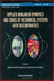 Applied Nonlinear Dynamics and Chaos of Mechanical Systems with Discontinuities, , 9810229275