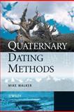 Quaternary Dating Methods, Walker, Mike, 0470869275