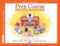 Alfred's Basic Piano Prep Course Lesson Book, Amanda Vick Lethco and Morton Manus, 0739009273