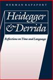 Heidegger and Derrida, Herman Rapaport, 0803289278