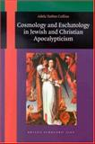 Cosmology and Eschatology in Jewish and Christian Apocalypticism, Collins, A. Yarbro, 9004119272