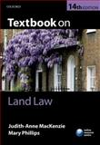 Textbook on Land Law, MacKenzie, Judith-Anne and Phillips, Mary, 0199699275