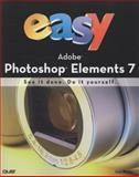 Photoshop Elements 7 : See It Done. Do It Yourself, Binder, Kate, 0789739275