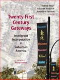 Twenty-First-Century Gateways : Immigrant Incorporation in Suburban America, , 0815779275