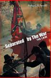 Separated by the War, Richard D. Arnold, 149185927X