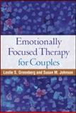 Emotionally Focused Therapy for Couples, Greenberg, Leslie S. and Johnson, Susan M., 1606239279