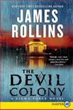 The Devil Colony, James Rollins, 0061979279