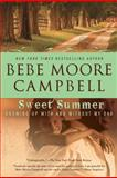 Sweet Summer, Bebe Moore Campbell, 0425229270