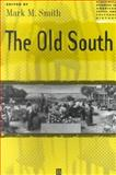 The Old South, , 0631219277