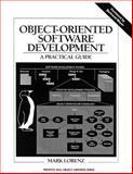 Object-Oriented Software Development : A Practical Guide, Lorenz, Mark, 0137269285