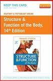 Anatomy and Physiology Online for Structure and Function of the Body, Patton, Kevin T. and Thibodeau, Gary A., 0323079288