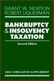 Bankruptcy and Insolvency Taxation : 2002 Cumulative Supplement, Newton, Grant W. and Bloom, Gilbert D., 0471419281