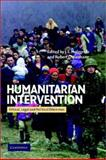 Humanitarian Intervention : Ethical, Legal and Political Dilemmas, , 052152928X