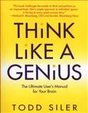 Think Like a Genius, Todd Siler, 0553379283