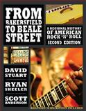 From Bakersfield to Beale Street : A Regional History of American Rock 'N' Roll, Stuart, David and Sheeler, Ryan, 075755928X