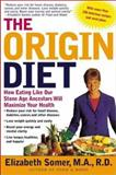 The Origin Diet, Elizabeth Somer and Jeanette Williams, 0805069283
