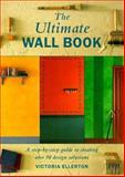 Ultimate Wall Book, Victoria Ellerton, 0891349286