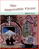 The Impossible Picnic, Tursi, Mark, 1934289280