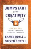 Jumpstart Your Creativity, Shawn Doyle, 1937879283
