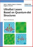 Ultrafast Lasers Based on Quantum Dot Structures, Eugene A. Avrutin and Maria Ana Cataluna, 3527409289