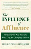 The Influence of Affluence, Russ Alan Prince and Lewis Schiff, 0385519281