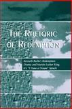The Rhetoric of Redemption, David Bobbitt, 0742529282