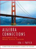 Algebra Connections, University of Missouri Staff and Papick, Ira J., 0131449281