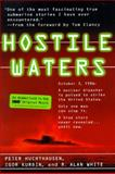 Hostile Waters, Peter Huchthuasen and Igor Kurdin, 0312169280