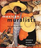 Mexican Muralists, Desmond Rochfort, 0811819280