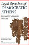Legal Speeches of Democratic Athens : Sources for Athenian History, Andrew Wolpert, 0872209288