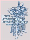 Outer Continental Shelf Frontier Technology, National Research Council Staff, 1410219283