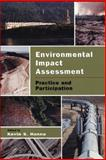Environmental Impact Assessment : Practice and Participation, , 0195419286