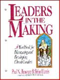Leaders in the Making : Discovering and Developing Church Leaders, Benware, Paul N. and Harris, Brian, 080244928X