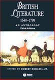 British Literature, 1640-1789 : An Anthology, , 1405119284