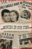 Movies in Our Time - Hollywood Mirrors and Mimics the Twentieth Century, Jacqueline Lynch, 1499729286