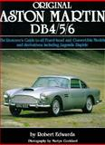 Original Aston-Martin DB4-5-6 : Restorers Guide to All Fixed-Head and Convertible Models, Edwards, Robert, 1870979281