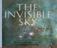 The Invisible Sky : ROSAT and the Age of X-Ray Astronomy, Aschenbach, Bernd and Hahn, Hermann-Michael, 0387949283