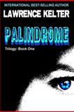 Palindrome, Lawrence Kelter, 1477559280