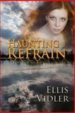 Haunting Refrain, Ellis Vidler, 1494389282