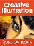 Creative Illustrations, Andrew Loomis, 1845769287