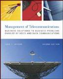The Management of Telecommunications : Business Solutions to Business Problems Enabled by Voice and Data Commumnications, Carr, Houston H. and Snyder, Charles A., 0071199284