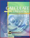 Calculate with Confidence, Morris, Deborah C. Gray, 0323029280