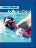 College Physics, Faughn, Jerry S. and Serway, Raymond A., 053499928X