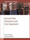 General Site Valuation and Cost Approach, Mark A. Munizzo, Lisa Virruso Musial, 0840049285